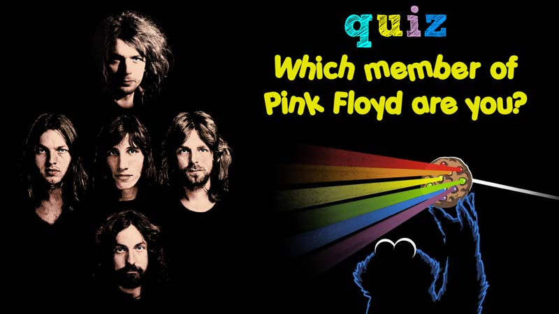 Pink Floyd Quiz: Which Member of Pink Floyd Are You?